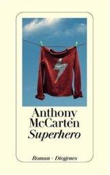 Anthony McCarten, Superhero