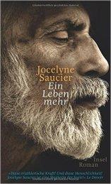 Jocelyne Saucier, Ein Leben mehr