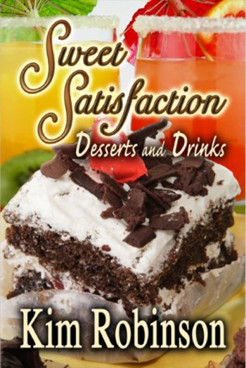 https://i1.wp.com/kim-robinson.com/wp-content/uploads/2017/08/Sweet-Satisfaction-Desserts-and-Drinks-Food-For-The-Soul-Book-2-by-Kim-Robinson.jpg?w=350
