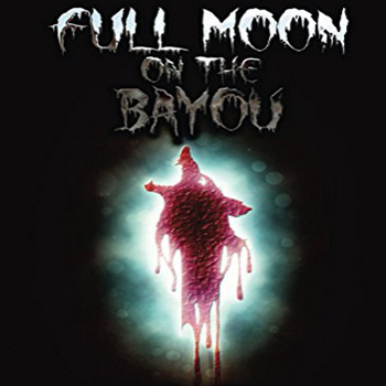 Full Moon on the Bayou cover