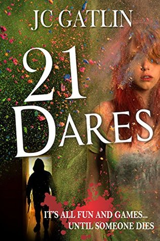 21 dares by JC gatlin book review