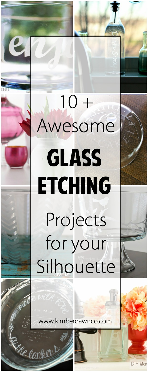 10 + Awesome Glass Etching Projects | kimberdawnco.com