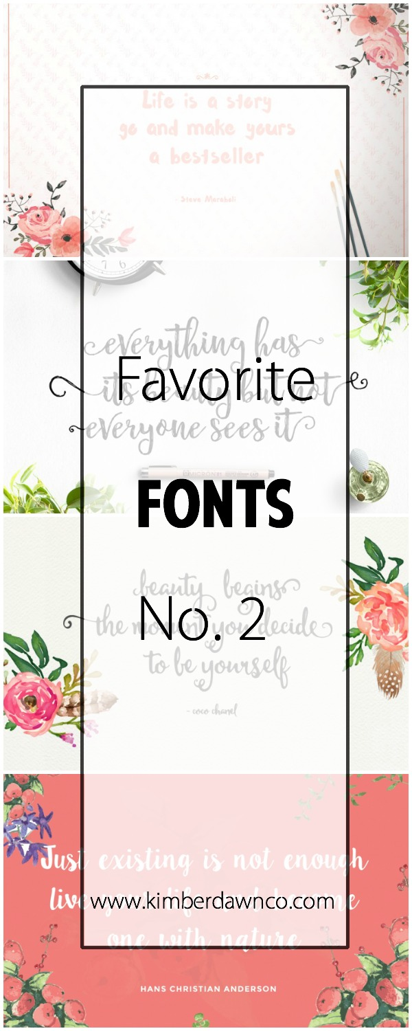 Favorite Fonts No. 2 | www.kimberdawnco.com