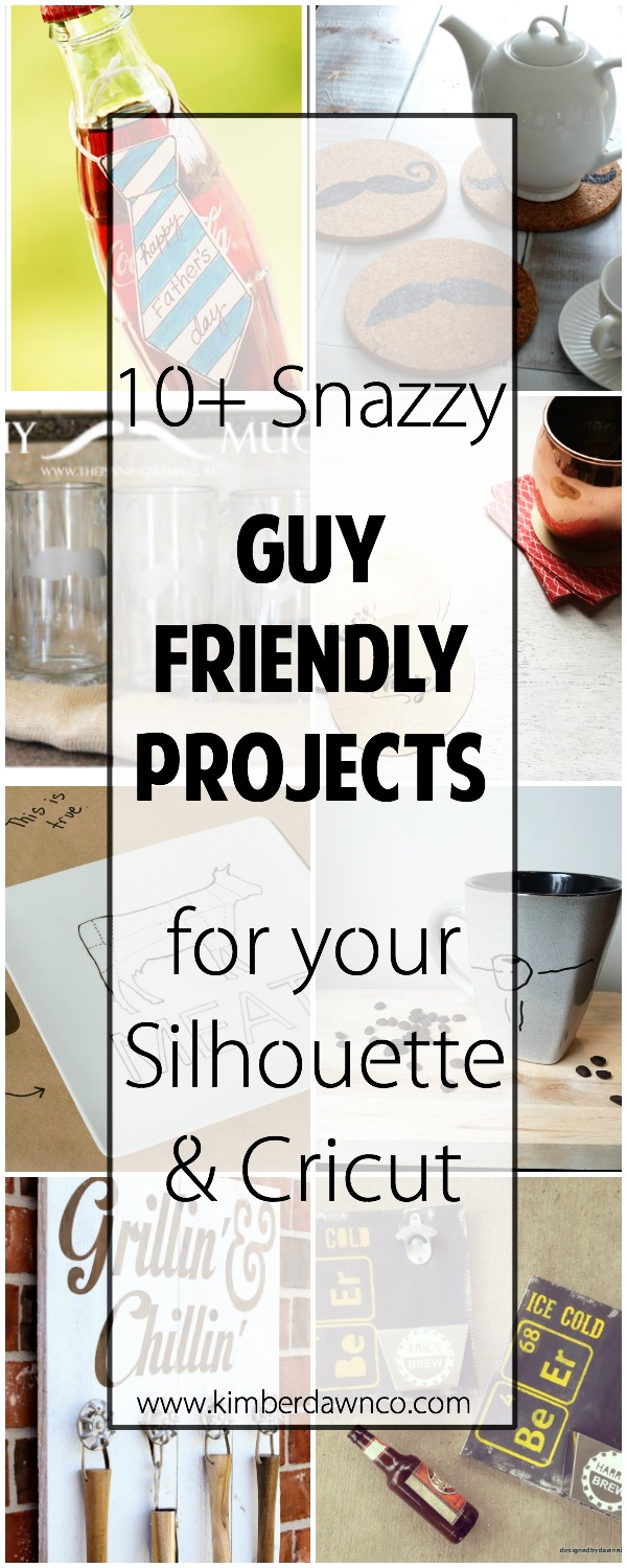 10+ Guy Friendly Projects | www.kimberdawnco.com