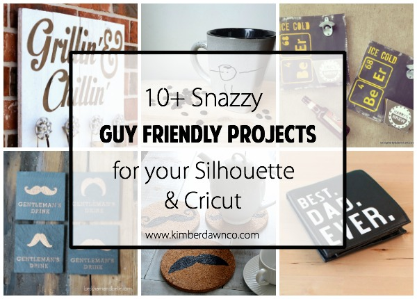 10+ Guy Friendly Projects