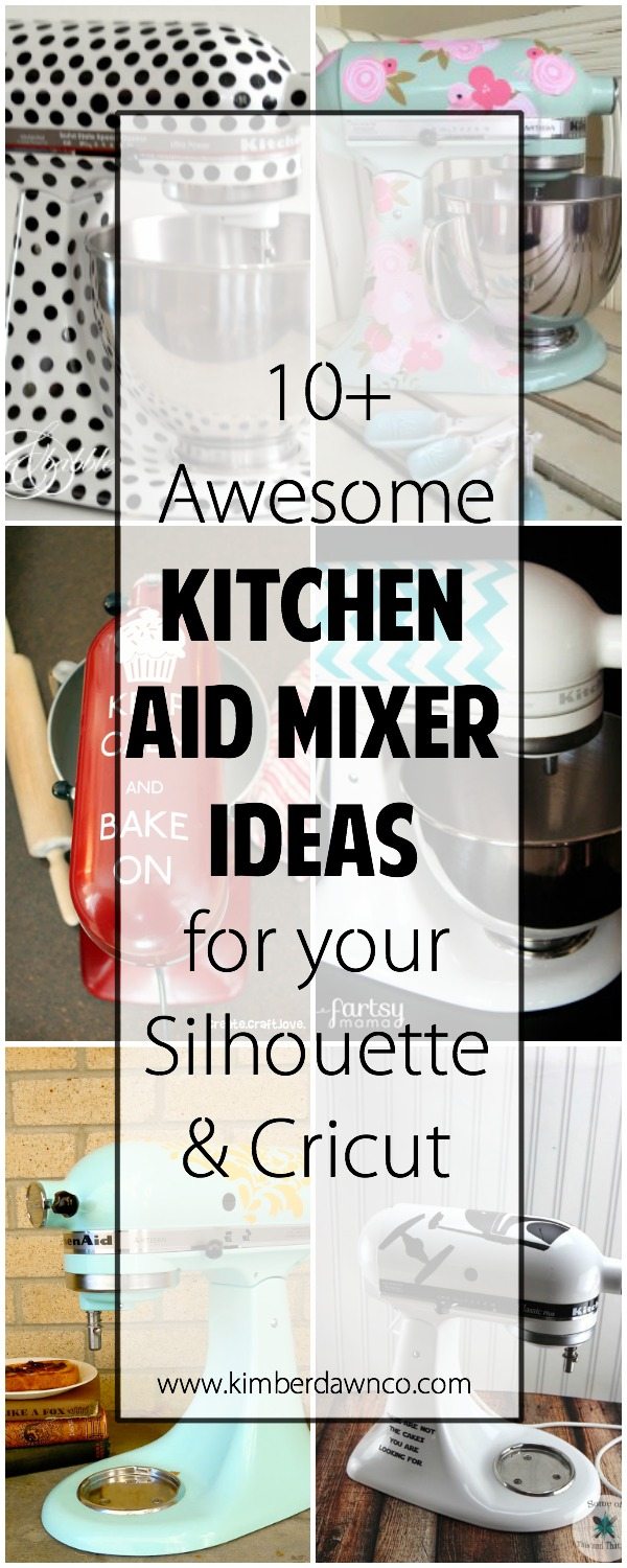 10 Awesome Kitchen Aid Mixer Ideas