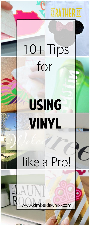 10+ Tutorials on How to Use Vinyl Like a Pro | www.kimberdawnco.com