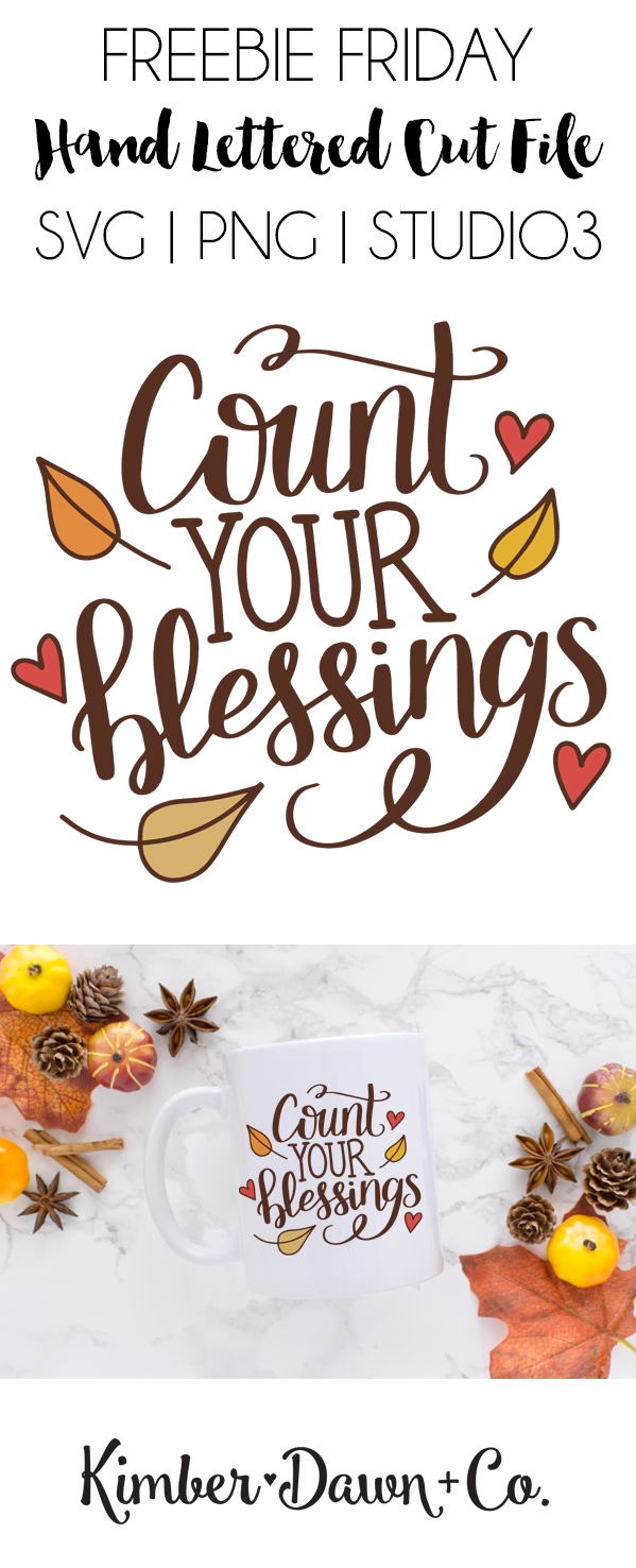 Hand Lettered Count Your Blessings Free SVG Cut File | KimberDawnCo.com