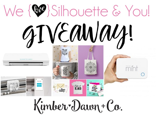 We love Silhouette + You GIVEAWAY!