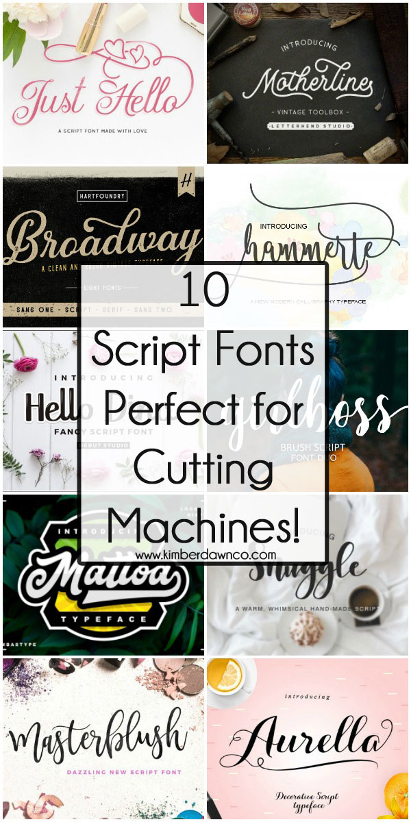 Script fonts perfect for cutting machines!