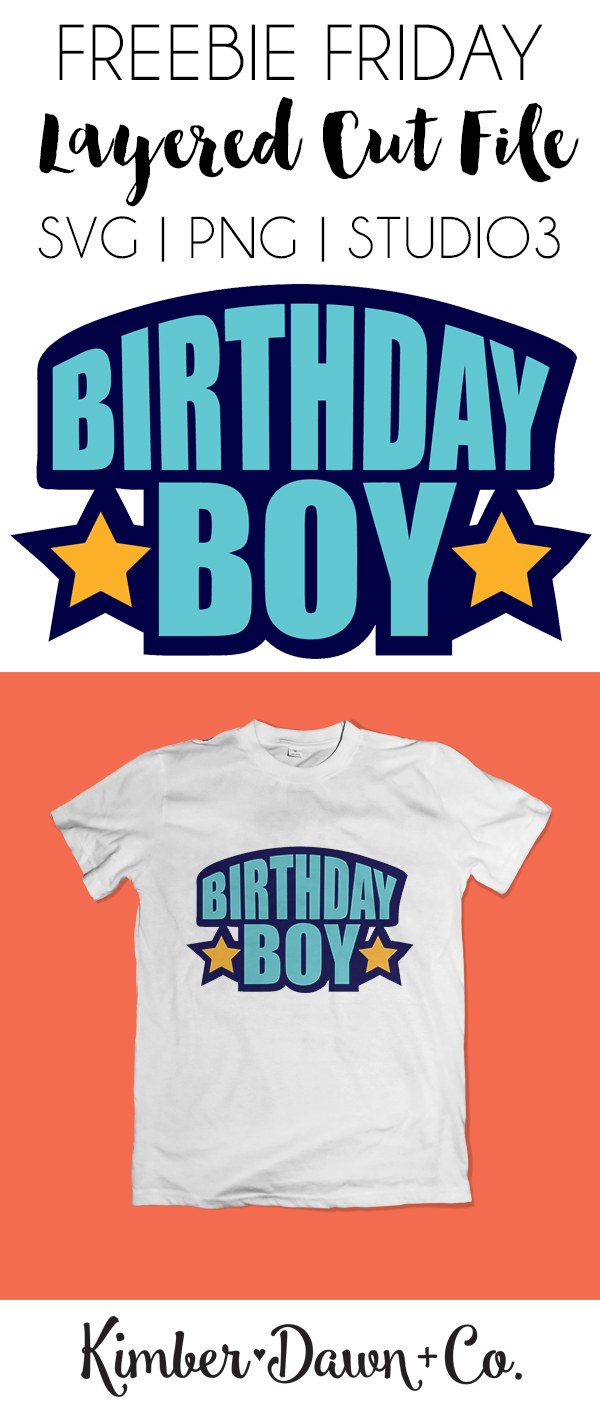 Birthday Boy Free SVG Cut File