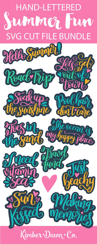 The Summer Fun Hand-Lettered SVG Cut File Bundle!   KimberDawnCo.com