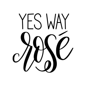 Hand Lettered Yes Way Rosé Free SVG Cut File