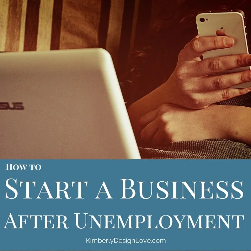 How to Start Your Own Business after Unemployment