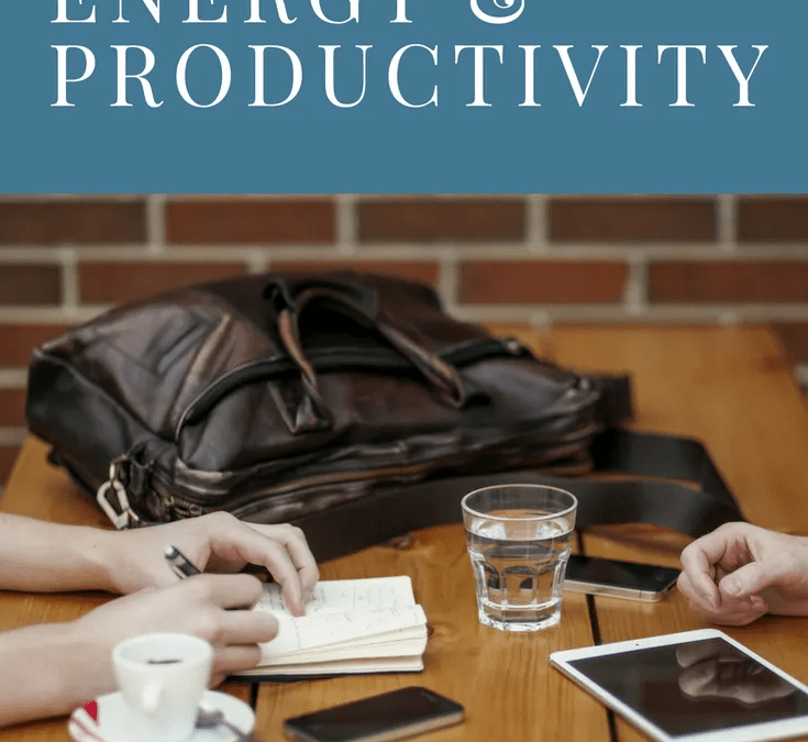 How to Increase Your Energy and Productivity Each Day