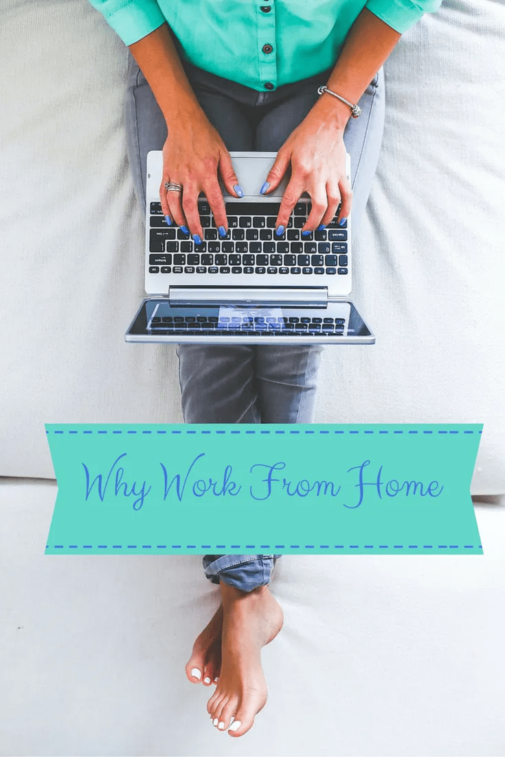 Why Work From Home