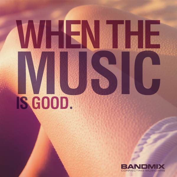When-The-Music-Is-Good-1-1