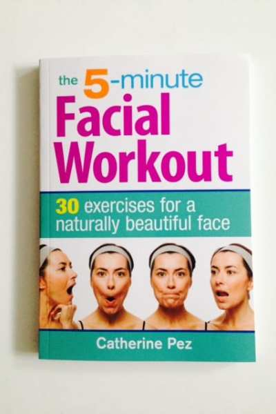 Beauty Book: The 5-Minute Facial Workout