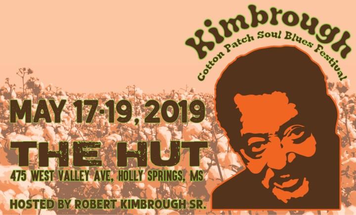 3rd Annual Kimbrough Cotton Patch Soul Blues Festival