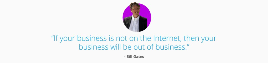 Bill Gates You Need a Website Quote