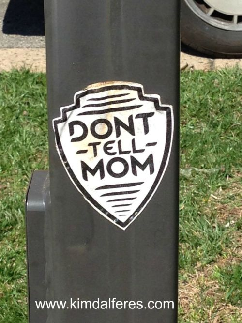dont tell mom with text