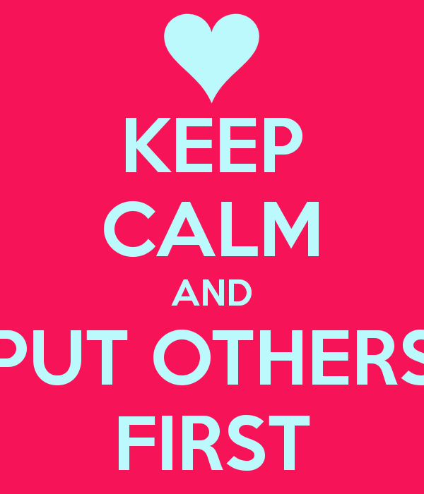 keep-calm-and-put-others-first