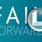 Fail Forward to Success