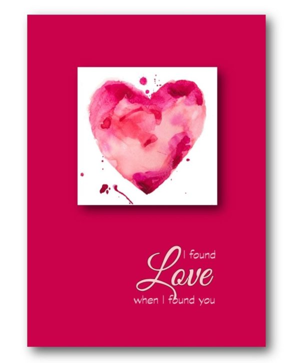 Heart Love watercolor heart I found love when I found you card