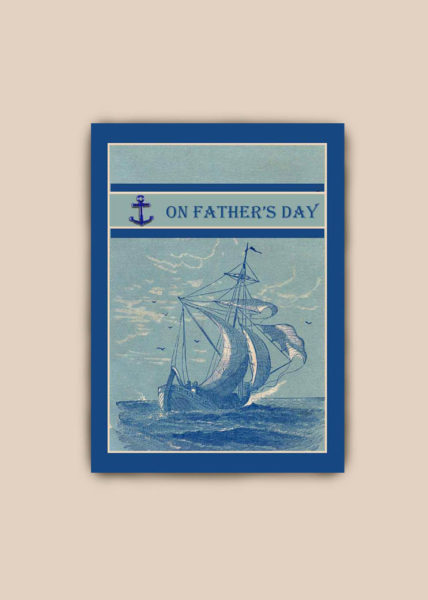 Vintage Ship Father's Day Card 2017