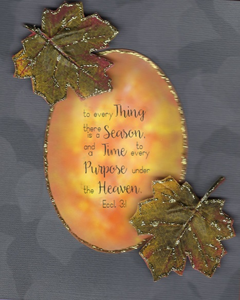 Fall Season Time Purpose card only