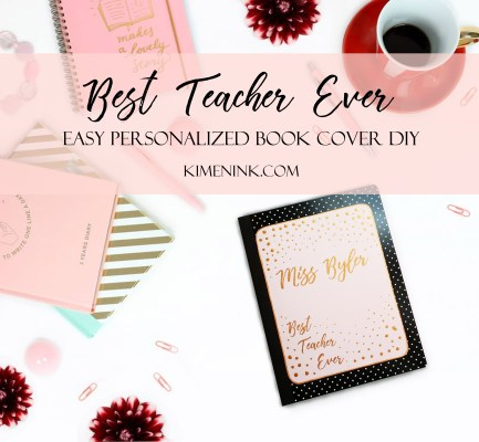 Best Teacher Ever Personalized Book Cover DIY