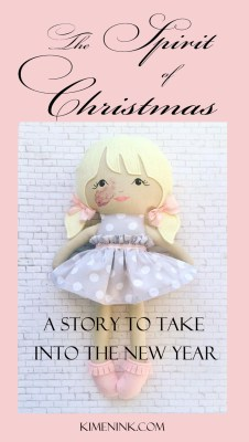 The Spirit of Christmas A Story to Take Into the New Year