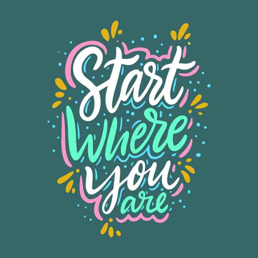 Start Where You Are and Dare to Care