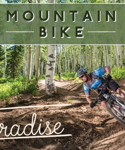 Mountain Bike Paradise: Park City, Utah