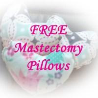 FREE Mastectomy Pillows