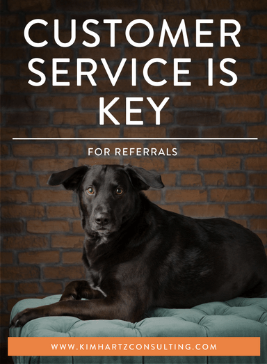 Customer Service is Key for Referrals
