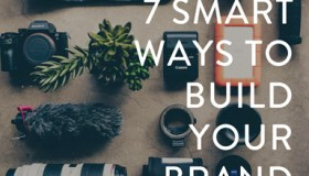 7 smart ways to build your brand