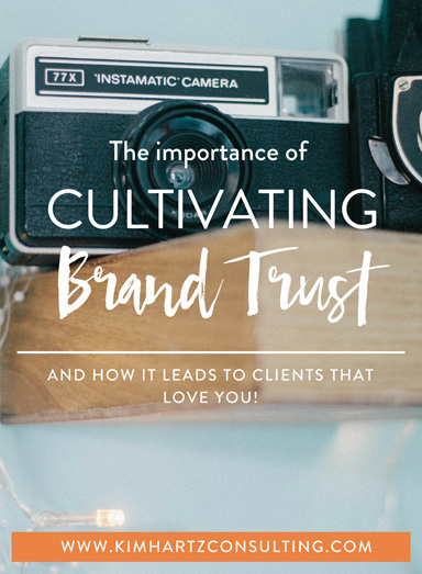 The importance of cultivating brand trust for your photography business