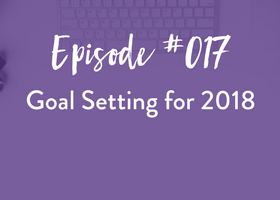 goal setting, business, podcast, photographer