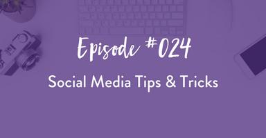 business tips, podcast, social media, marketing tips
