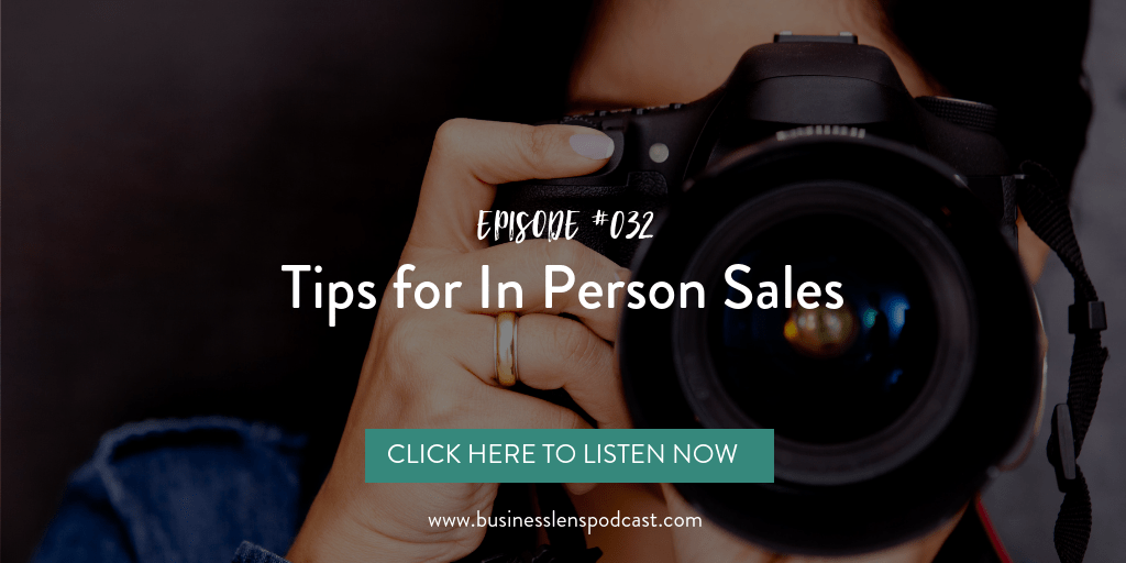 business tips, in person sales, professional photographer