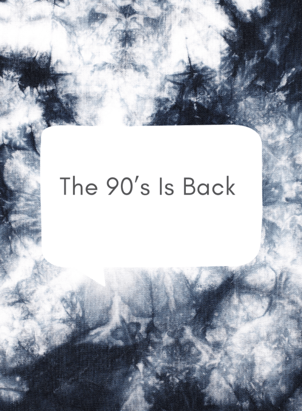 The 90's Is Back