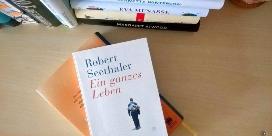 Robert Seethaler: Ein ganzes Leben