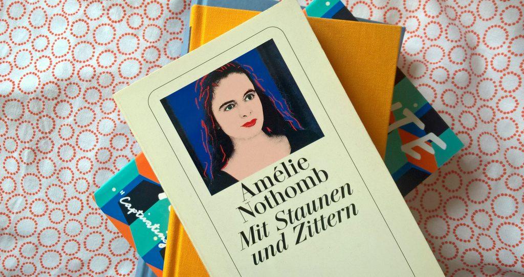 Amélie Nothomb, Mit Staunen und Zittern