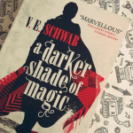 V.E. Schwab: A Darker Shade of Magic