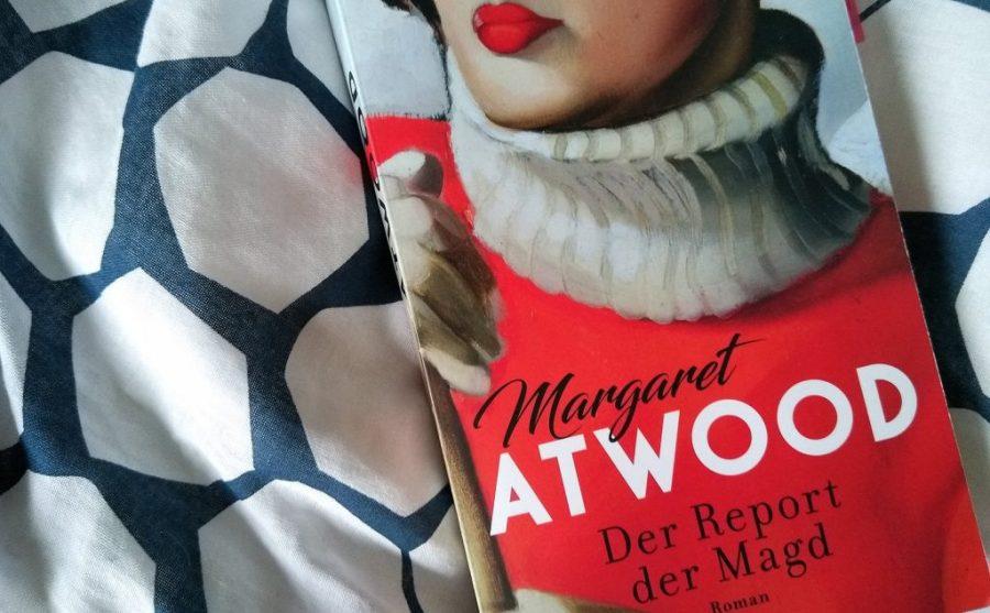 Margaret Atwood: Der Report der Magd