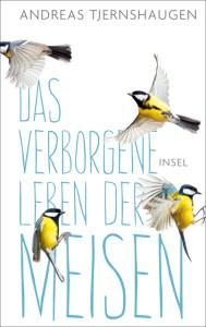 Andreas Tjernshaugen, Das verborgene Leben der Meisen Cover