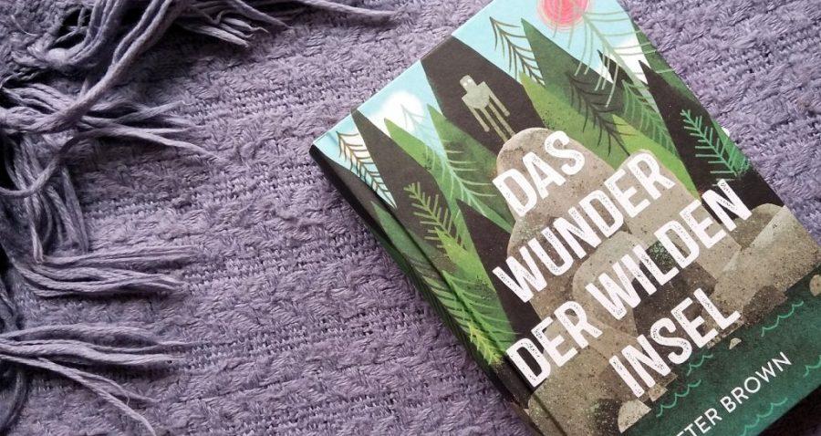 Peter Brown: Das Wunder der wilden Insel