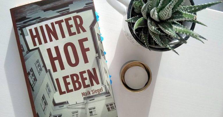 Maik Siegel: Hinterhofleben