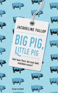 Big Pig Little Pig von Jacqueline Yallop